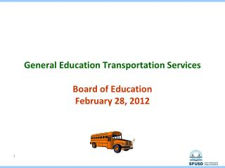 General Education Transportation Services Board of Education February 28, 2012