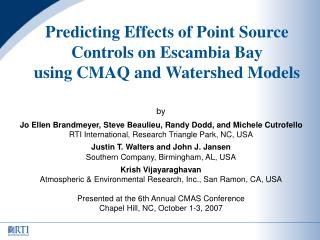 Predicting Effects of Point Source Controls on Escambia Bay using CMAQ and Watershed Models
