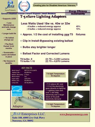 T-5  eSave  Lighting Adapters  Less Watts Used 18w vs. 40w or 32w