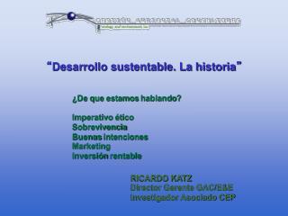 """"""" Desarrollo sustentable. La historia """""""