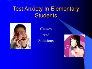 Test Anxiety In Elementary Students