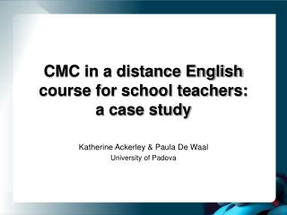 CMC in a distance English course for school teachers: