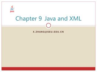 Chapter 9	Java and XML