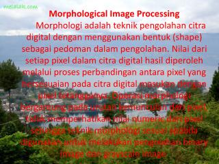Morphological Image Processing Pertemuan  5