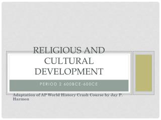 Religious and Cultural Development
