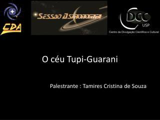 O céu Tupi-Guarani