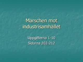 Marschen mot industrisamh�llet