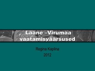 Lääne –Virumaa vaatamisväärsused