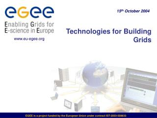 Technologies for Building Grids