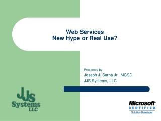 Web Services New Hype or Real Use?