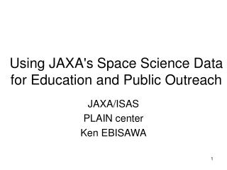 Using JAXA's Space Science Data  for Education and Public Outreach