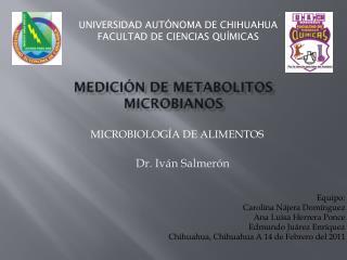MEDICIÓN DE METABOLITOS MICROBIANOS