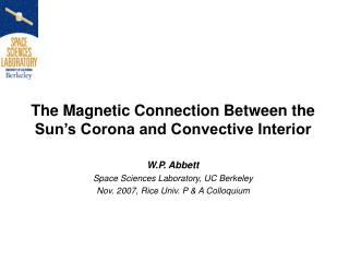 The Magnetic Connection Between the Sun's Corona and Convective Interior