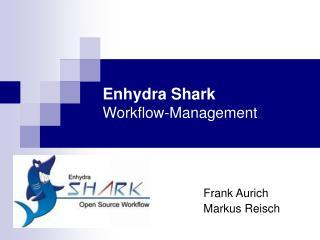 Enhydra Shark Workflow-Management