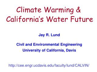 Climate Warming &  California's Water Future