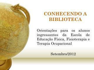CONHECENDO A BIBLIOTECA