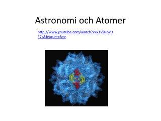 Astronomi och Atomer