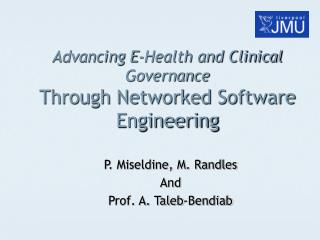 Advancing E-Health and Clinical Governance Through Networked Software Engineering
