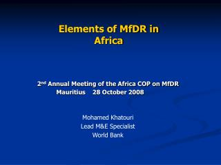 Mohamed Khatouri Lead M&E Specialist World Bank
