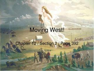 Moving West