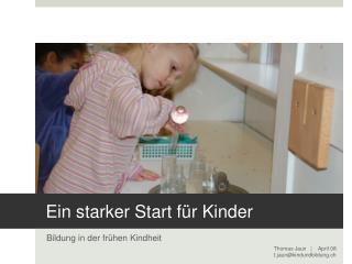 Ein starker Start für Kinder