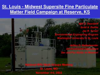 St. Louis - Midwest Supersite Fine Particulate Matter Field Campaign at Reserve, KS