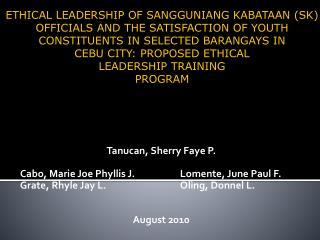 Tanucan, Sherry Faye P. Cabo, Marie Joe Phyllis J.Lomente, June Paul F.