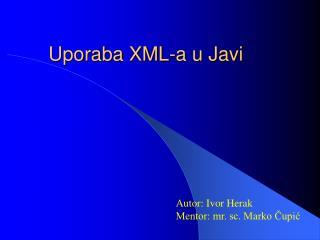 Uporaba XML-a u Javi