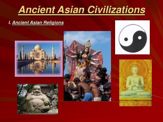 Ancient Asian Civilizations