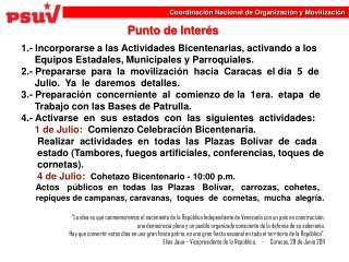 Punto de Interés 1.- Incorporarse a las Actividades Bicentenarias, activando a los