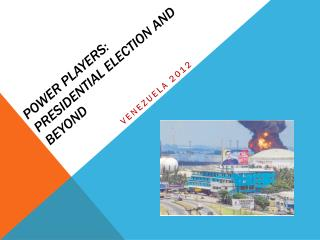 Power Players: Presidential Election and Beyond