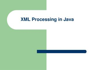 XML Processing in Java