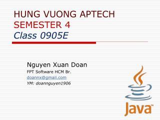 HUNG VUONG APTECH SEMESTER 4 Class 0905E