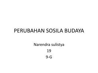 PERUBAHAN SOSILA BUDAYA