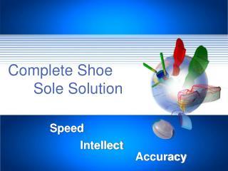 Complete Shoe        Sole Solution