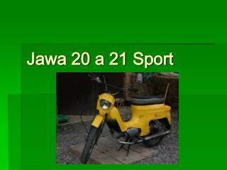 Jawa 20 a 21 Sport