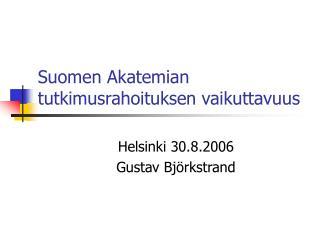 Suomen Akatemian tutkimusrahoituksen vaikuttavuus