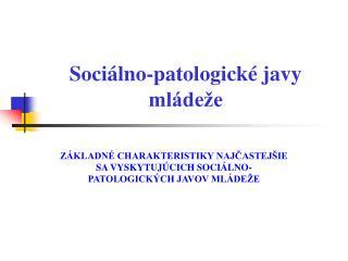 Sociálno-patologické javy mládeže