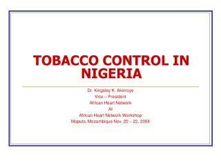 TOBACCO CONTROL IN NIGERIA