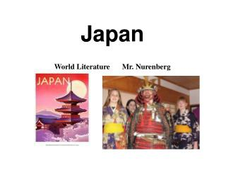 Japan World Literature	Mr. Nurenberg
