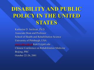 DISABILITY AND PUBLIC POLICY IN THE UNITED STATES