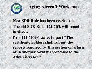 Aging Aircraft Workshop