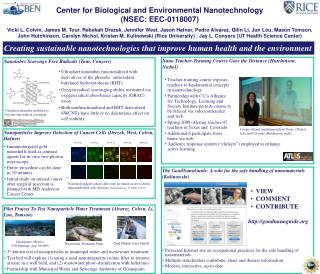 Center for Biological and Environmental Nanotechnology ( NSEC: EEC-0118007)