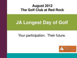 JA Longest Day of Golf