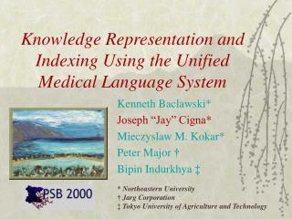 Knowledge Representation and Indexing Using the Unified Medical Language System