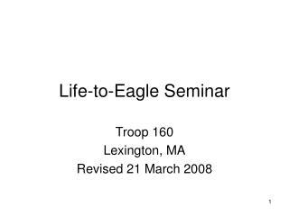 Life-to-Eagle Seminar