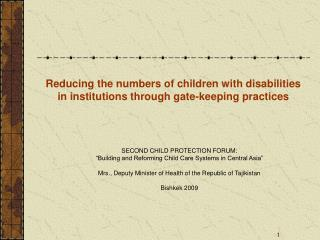 Reducing the numbers of children with disabilities in institutions through gate-keeping practices