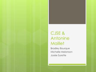 CJSE & Antonine Maillet