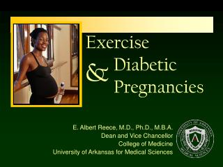 Exercise         Diabetic         Pregnancies
