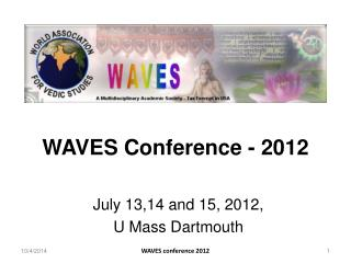WAVES Conference - 2012